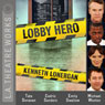 Lobby Hero (Dramatized) Audiobook, by Kenneth Lonergan