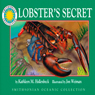 Lobsters Secret: A Smithsonian Oceanic Collection Book (Unabridged), by Kathleen M. Hollenbeck