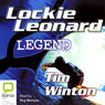 Lockie Leonard: Legend (Unabridged), by Tim Winton