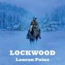 Lockwood (Unabridged) Audiobook, by Lauran Paine