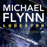 Lodestar: Firestar, Book 3 (Unabridged) Audiobook, by Michael Flynn