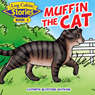 Log Cabin Stories: Muffin the Cat: Book 2 (Unabridged), by Kathryn Blystone Watkins