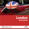 London: CitySpeaker Audio Guide: Everything You Want to Know About London Audiobook, by CitySpeaker