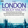 The London Nobody Knows (Unabridged) Audiobook, by Dan Cruickshank
