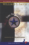 Lone Star Rising: The Revolutionary Birth of the Texas Republic (Unabridged), by William C. Davis
