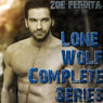 Lone Wolf: The Complete Series (Unabridged) Audiobook, by Zoe Perdita