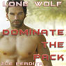 Lone Wolf: Dominate the Pack (Unabridged), by Zoe Perdita
