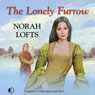 The Lonely Furrow (Unabridged) Audiobook, by Norah Lofts