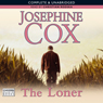The Loner (Unabridged) Audiobook, by Josephine Cox