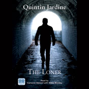 The Loner (Unabridged) Audiobook, by Quintin Jardine