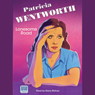 Lonesome Road (Unabridged), by Patricia Wentworth