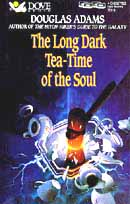 The Long Dark Tea-Time of the Soul (Unabridged), by Douglas Adams