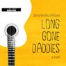 Long Gone Daddies (Unabridged) Audiobook, by David Wesley Williams