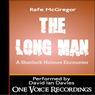 The Long Man: A Sherlock Holmes Encounter (Unabridged) Audiobook, by Rafe McGregor