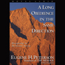 Long Obedience in the Same Direction: Discipleship in an Instant Society (Unabridged) Audiobook, by Eugene H. Peterson