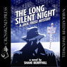 The Long Silent Night: A Jack Frost Mystery (Unabridged), by Shane Berryhill
