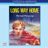 Long Way Home (Unabridged) Audiobook, by Michael Morpurgo