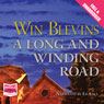 A Long and Winding Road (Unabridged) Audiobook, by Win Blevins