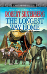 The Longest Way Home (Unabridged) Audiobook, by Robert Silverberg
