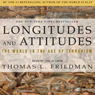 Longitudes & Attitudes: Exploring the World After September 11 Audiobook, by Thomas L. Friedman