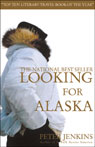 Looking for Alaska, by Peter Jenkins