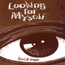 Looking for Myself (Unabridged) Audiobook, by Kurt B. Boone