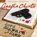 Lord Edgware Dies: A Hercule Poirot Mystery (Unabridged), by Agatha Christie