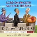 Lord Emsworth Acts for the Best, by P. G. Wodehouse