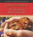 The Lord God Made Them All (Unabridged) Audiobook, by James Herriot
