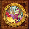 Lord Harding and the Flying Roosters: A Christian Tale for Kids (Unabridged) Audiobook, by Alex Fonteyn