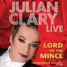 Lord of the Mince: Julian Clary Live Audiobook, by Julian Clary
