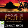 Lords of the Pacific (Unabridged) Audiobook, by Grant Hyde