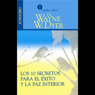 Los 10 Secretos Para el Exito y la Paz Interior (10 Secrets for Success and Inner Peace) Audiobook, by Wayne W. Dyer
