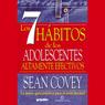 Los 7 Habitos de los Adolescentes Altamente Efectivos (Texto Completo) Audiobook, by Sean Covey