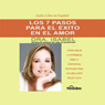 Los 7 Pasos para el Exito en el Amor (The 7 Passages to Success in Love) Audiobook, by Isabel Gomez-Bassols