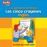 Los Cinco Crayones: Berlitz Kids Ingles, Las Aventuras de Nicholas, by Berlitz
