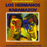 Los Hermanos Karamazov (The Brothers Karamazov) Audiobook, by Fyodor Dostoyevsky