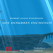 Los hombres dichosos (The Happy Men) (Unabridged) Audiobook, by Robert Louis Stevenson