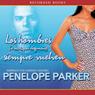 Los hombres (a veces, por desgracia) Siempre Vuelven (Texto Completo) (Unabridged) Audiobook, by Penelope Parker