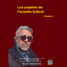 Los Papeles de Facundo Cabral, Vol. 1 (Texto Completo) (The Papers of Facundo Cabral, Vol. 1 (Unabridged)), by Facundo Cabral