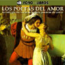Los Poetas del Amor (The Poets of Love) Audiobook, by Julio Florez
