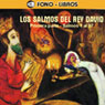 Los Salmos del Rey David: Primera Parte (The Psalms of King David: Part 1) Audiobook, by Yoyo USA