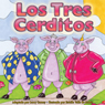 Los Tres Cerditos (The Three Little Pigs) (Unabridged) Audiobook, by Larry Carney