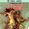 Los Ultimos Dias de Pompeya (The Last Days of Pompeii) Audiobook, by Edward Bulwer-Lytton