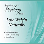 Lose Weight Naturally: Edgar Cayce Presleep Series (Unabridged) Audiobook, by Edgar Cayce