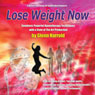 Lose Weight Now Audiobook, by Glenn Harrold