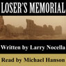 Losers Memorial (Unabridged), by Larry Nocella