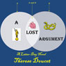 A Lost Argument: A Latter-Day Novel (Unabridged) Audiobook, by Therese Doucet