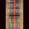 The Lost Constitution (Unabridged) Audiobook, by William Martin