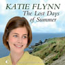 The Lost Days of Summer (Unabridged), by Katie Flynn